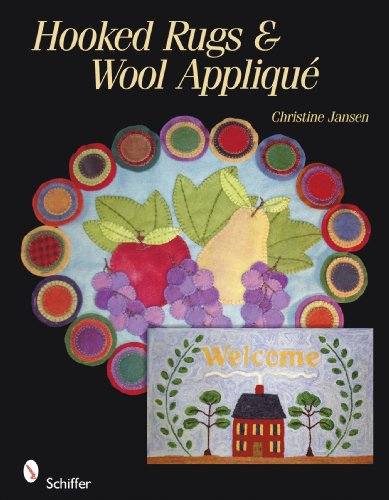 Rug Hooking and Wool Applique 9780764334733