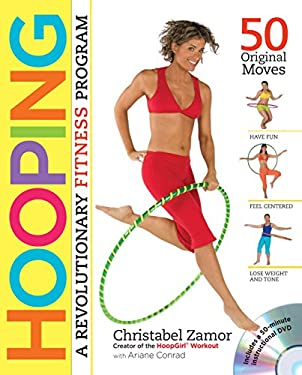 Hooping: A Revolutionary Fitness Program 9780761152415