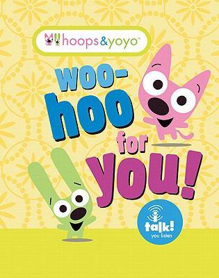 Hoops & Yoyo: Woo-Hoo for You! 9780762438624
