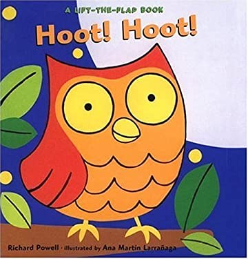 Hoot! Hoot!: A Lift-The-Flap Book