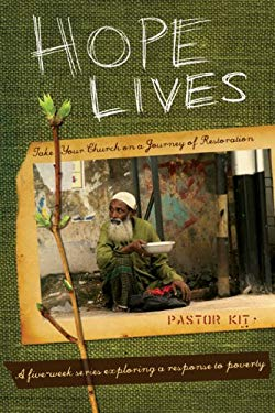 Hope Lives: Pastor Kit: Take Your Church on a Journey of Restoration [With CDROM and DVD and Hope Lives Book, Pastor Guide] 9780764437847