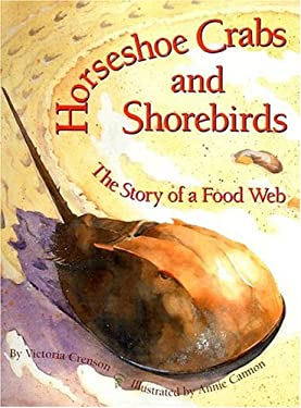 Horseshoe Crabs and Shorebirds: The Story of a Food Web 9780761451150