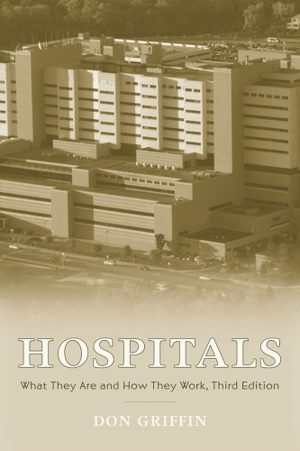Hospitals: What They Are and How They Work 9780763727581