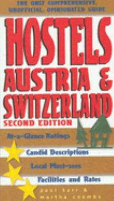 Hostels Belgium, Netherlands & Luxembourg: The Only Unofficial, Comprehensive, Opinionated Guide 9780762721856