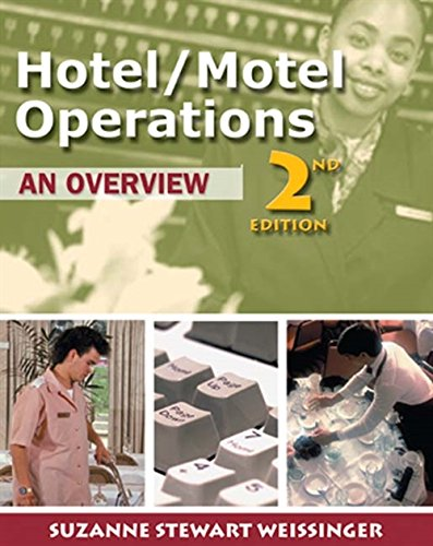 Hotel/Motel Operations: An Overview 9780766812147