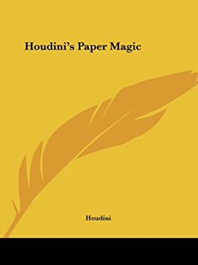 Houdini's Paper Magic 9780766146877