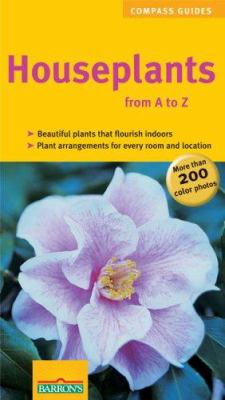 Houseplants from A to Z 9780764137167