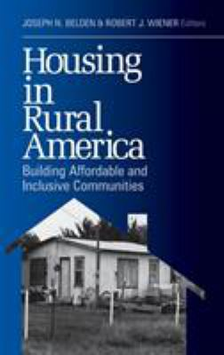Housing in Rural America: Building Affordable and Inclusive Communities 9780761913801