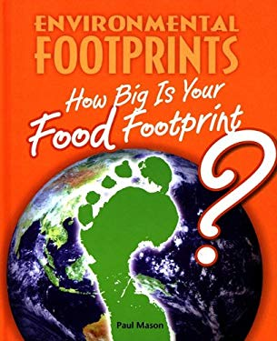 How Big Is Your Food Footprint? 9780761444138