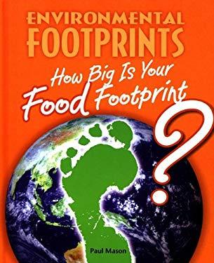 How Big Is Your Food Footprint? 9780761444138