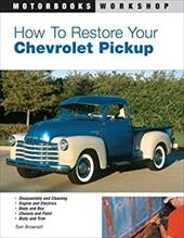 How to Restore Your Chevrolet Pickup 2879648