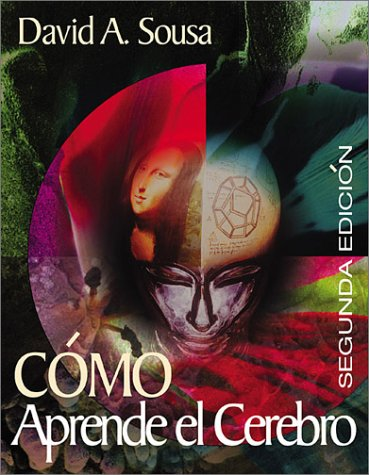 How the Brain Learns/Como Aprende El Cerebro 9780761946663