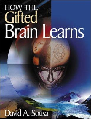 How the Gifted Brain Learns 9780761938286