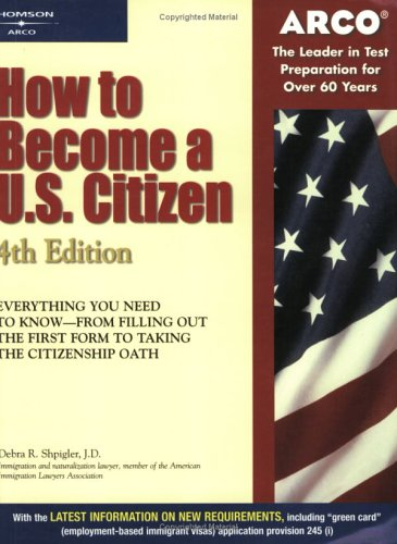 How to Become A U.S. Citizen 4e 9780768909005