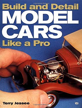 How to Build and Detail Model Cars 9780760310212