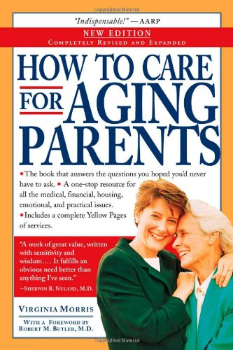 How to Care for Aging Parents 9780761134268