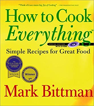 How to Cook Everything: Simple Recipes for Great Food [With CDROM] 9780764562587