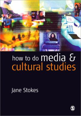 How to Do Media and Cultural Studies 9780761973294
