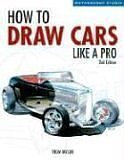 How to Draw Cars Like a Pro 9780760323915