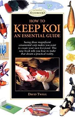 How to keep koi by david twigg reviews description for Keeping koi