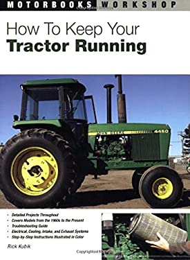 How to Keep Your Tractor Running 9780760322741
