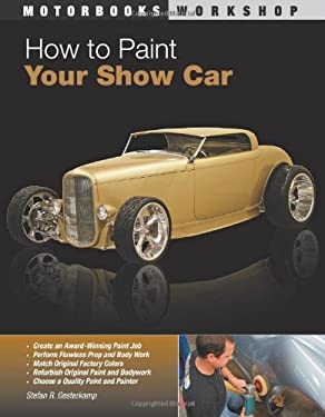 How to Paint Your Show Car 9780760332757