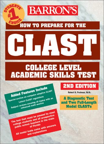 How to Prepare for the CLAST: College Level Academic Skills Test 9780764120336
