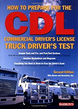 How to Prepare for the Commercial Driver's License Truck Driver's Test 9780764123351