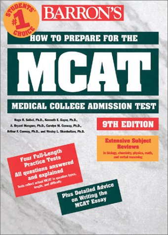 How to Prepare for the MCAT How to Prepare for the MCAT 9780764113796