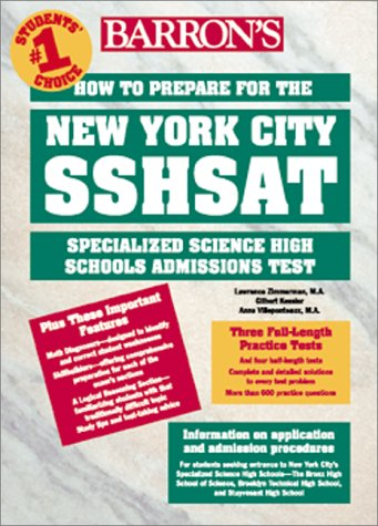 How to Prepare for the New York City Sshsat: Specialized Science High Schools Admissions Test 9780764112829