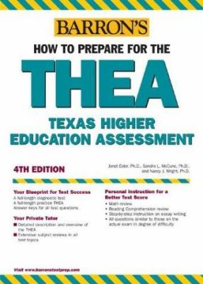 How to Prepare for the Thea: The Texas Academic Skills Program 9780764128462