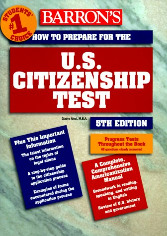 How to Prepare for the U.S. Citizenship Test 9780764107672