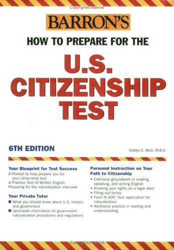 How to Prepare for the U.S. Citizenship Test 9780764123795