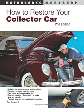 How to Restore Your Collector Car 9780760335413
