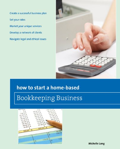 How to Start a Home-Based Bookkeeping Business 9780762761265