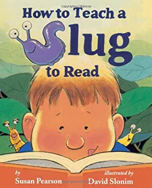 How to Teach a Slug to Read 9780761458050
