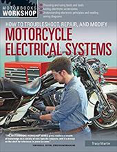 How to Troubleshoot, Repair, and Modify Motorcycle Electrical Systems (Motorbooks Workshop) 22068326