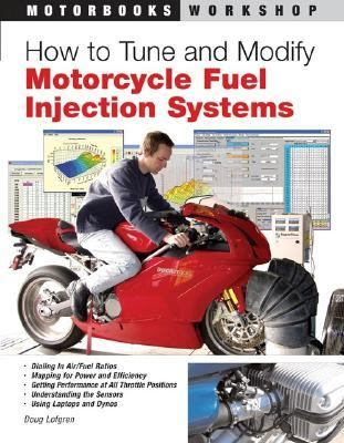 How to Tune and Modify Motorcycle Fuel Injection Systems by
