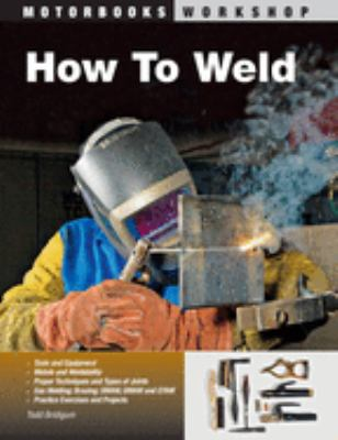 How to Weld 9780760331743