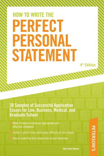 How to Write the Perfect Personal Statement: Write Powerful Essays for Law, Business, Medical, or Graduate School Application 9780768928167