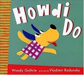 Howdi Do [With CD]