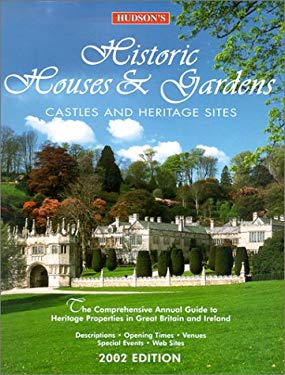 Hudson's Historic Houses & Gardens: Castles and Heritage Sites 9780762712106