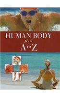 Human Body from A to Z 9780761479468