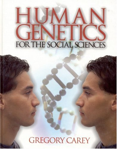 Human Genetics for the Social Sciences 9780761923459