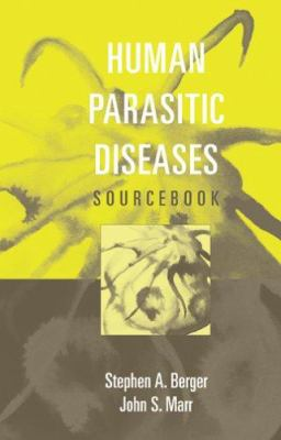Human Parasitic Diseases Sourcebook 9780763729622