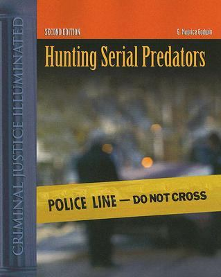 Hunting Serial Predators: A Multivariate Classification Approach to Profiling Violent Behavior 9780763735104
