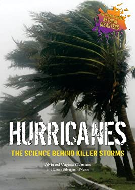 Hurricanes: The Science Behind Killer Storms 9780766029712