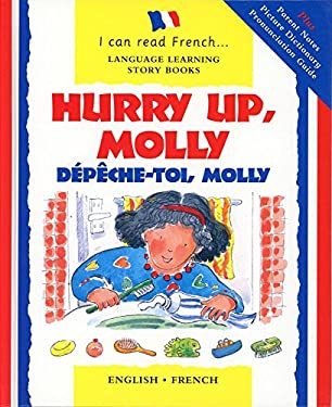 Hurry Up Molly/English-French: Depech-Toi, Molly 9780764152870