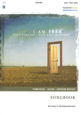 I Am Free: New Life Worship