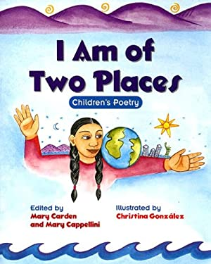 I Am of Two Places: Children's Poetry 9780763531614